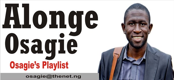 Osagie's Playlist: Nigerian media need to have a firm grip