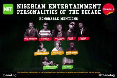 The Nigerian Entertainment Personalities of the Decade (2009 - 2019): HONORABLE MENTIONS