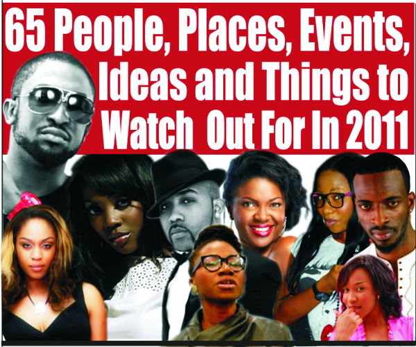 65 People, Places, Events, Ideas and Things To Watch Out For In 2011