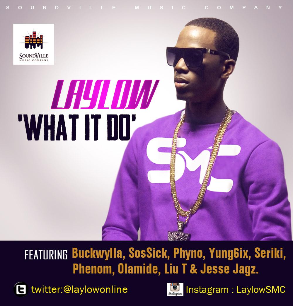 NETPod: 'What it do' - Laylow ft Jesse Jagz, Sossick, Olamide, Phenom, Yung6ix, Seriki, others