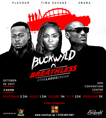3 Days To Go! Meet Tiwa Savage, Flavour, 2Baba Live at Buckwyld n Breathless: The Lagos Dream