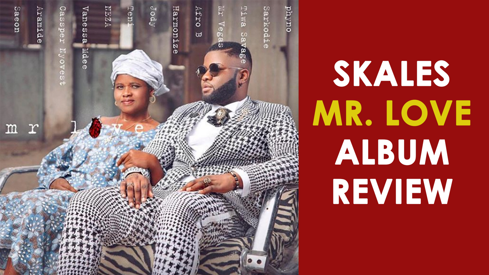 Skales 'Mr Love' Album Review | Vibes with Victor