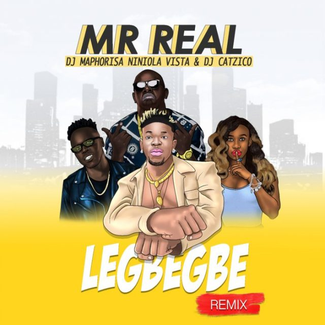 Niniola And Dj Maphorisa Join Mr Real For The Remix Of His Hit Song 'Legbegbe'
