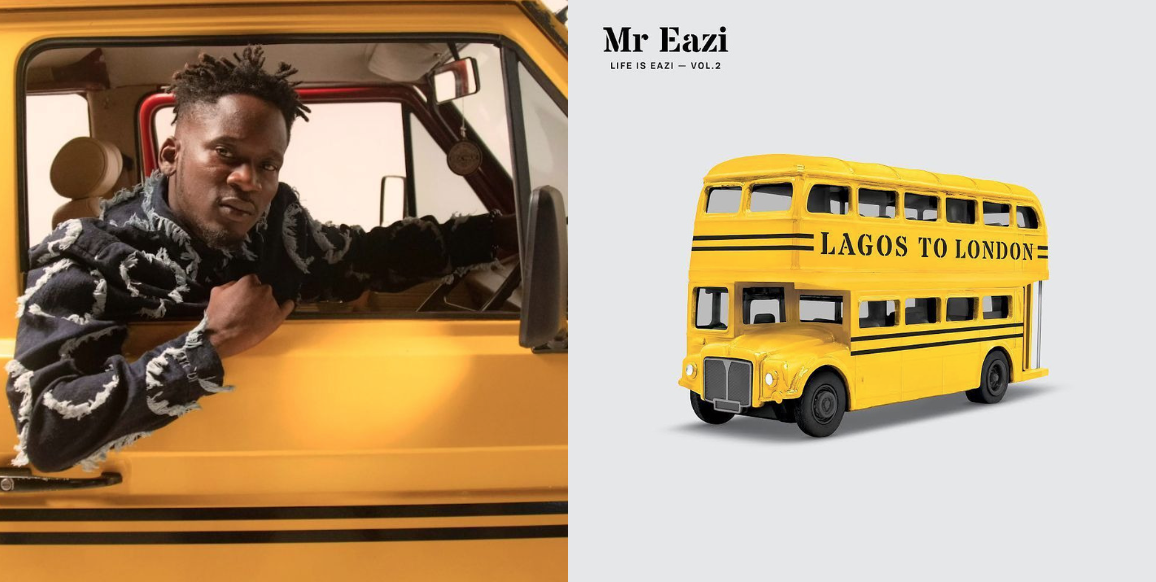 """Review: """"Life Is Eazi, Volume 2- Lagos To London"""" Is A Loose Document Of Mr Eazi's Continued Rise"""