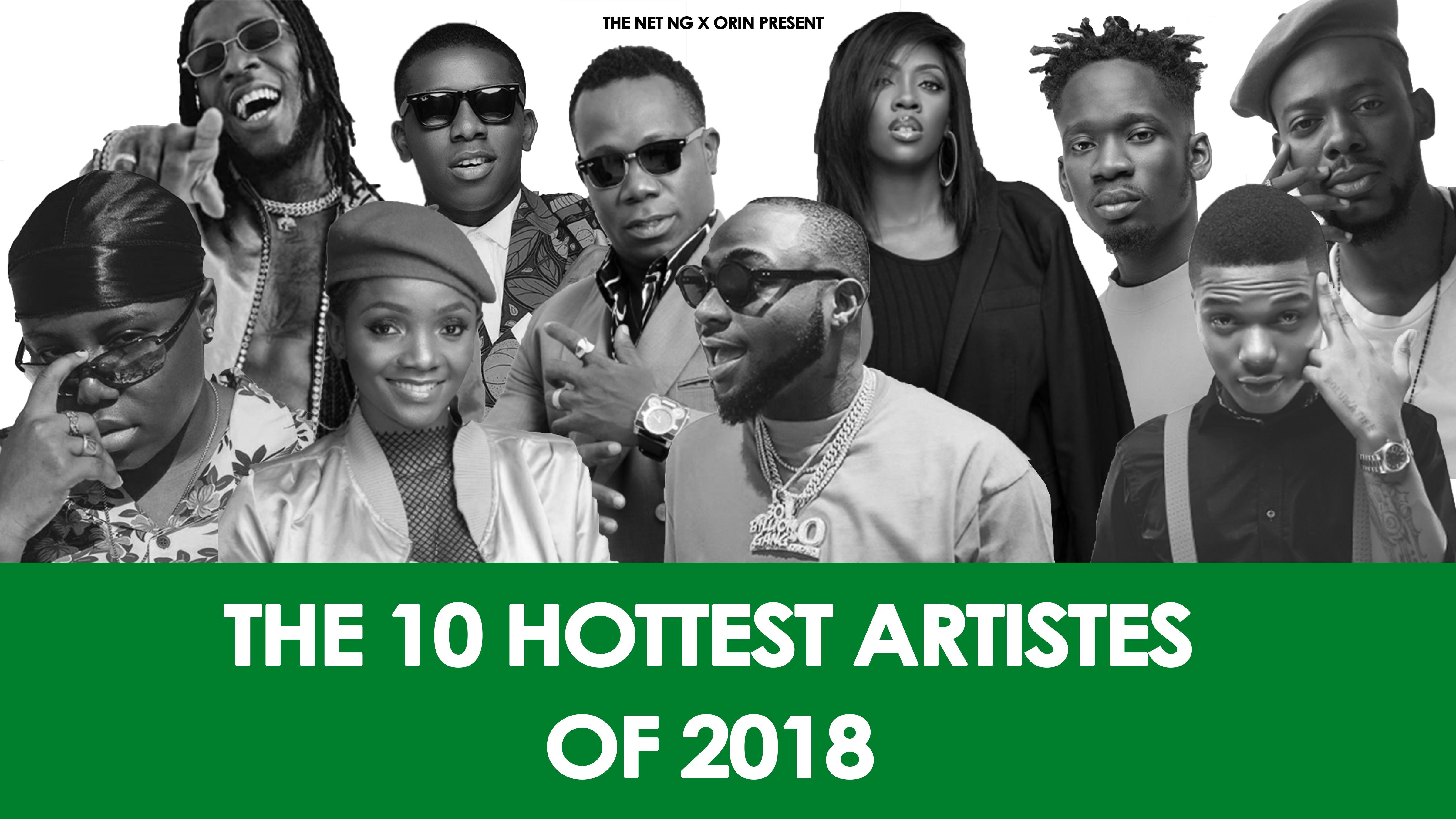 The 10 Hottest Nigerian Artistes Of 2018 | NET List