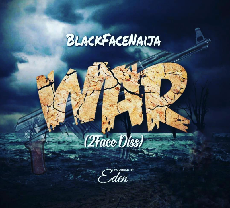 Blackface Alleges That 2Baba Is Gay On New Diss Song Titled, WAR