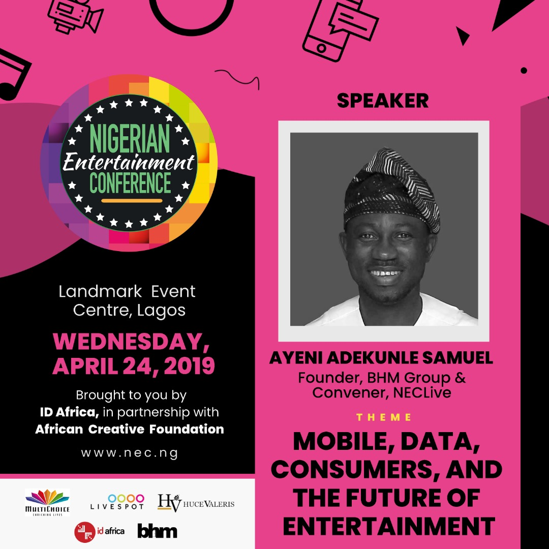 #NECLive7: Nigerian Entertainment Conference Founder, Ayeni Adekunle To Make Bold Proposal For What African Entertainment Should Look Like