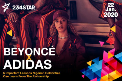 5 Important Lessons Nigerian Celebrities Can Learn From The Beyonce & Adidas Partnership