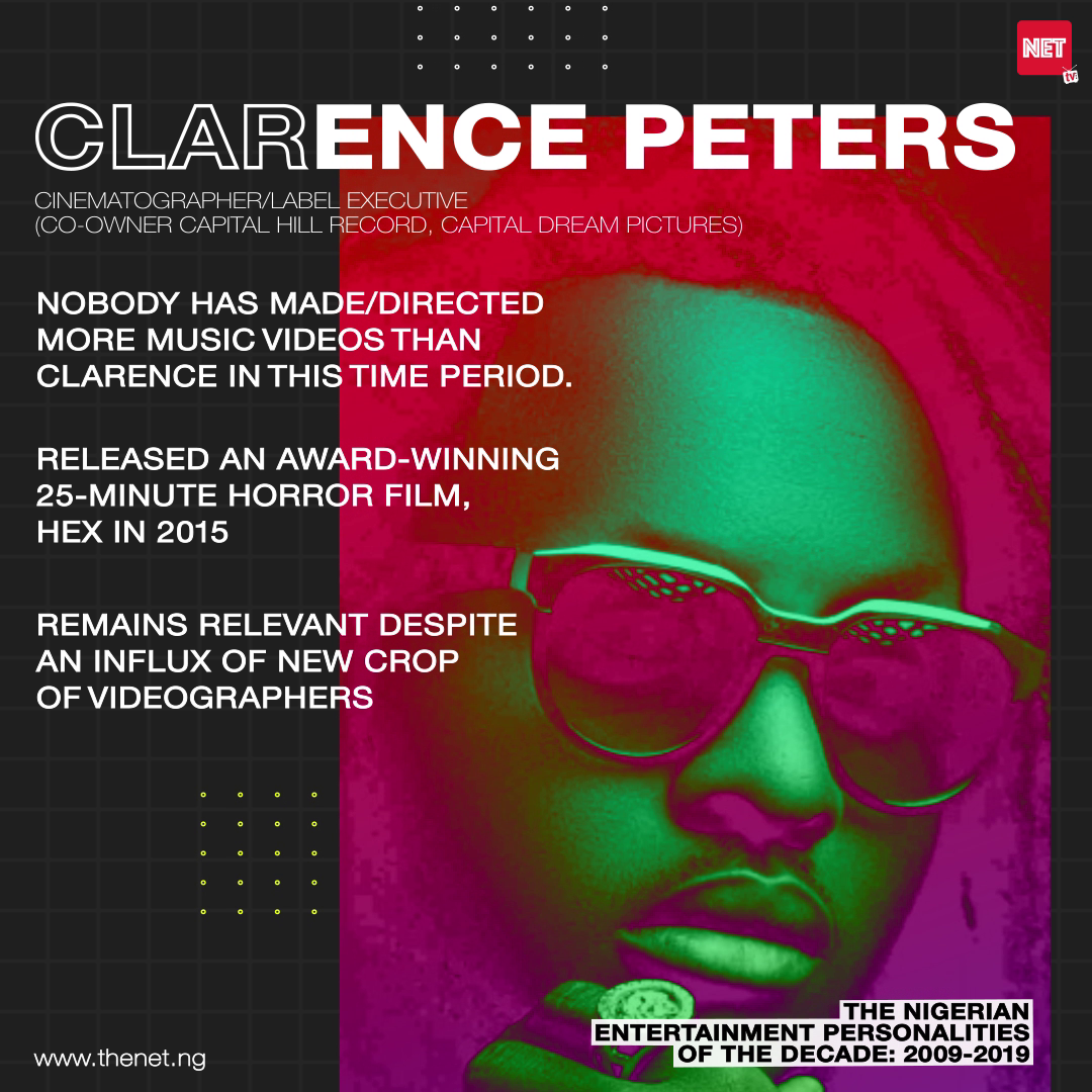 The Nigerian Entertainment Personalities of the Decade (2009 - 2019): CLARENCE PETERS