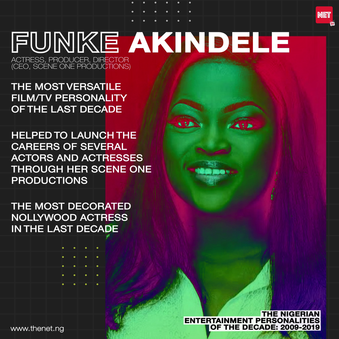 The Nigerian Entertainment Personalities of the Decade (2009 - 2019): FUNKE AKINDELE