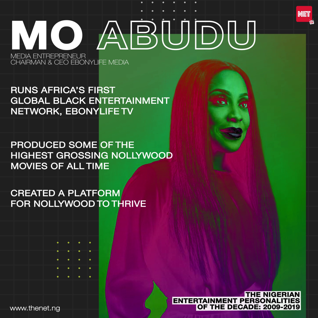 The Nigerian Entertainment Personalities of the Decade (2009 - 2019): MO ABUDU