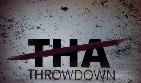 tha throwdown