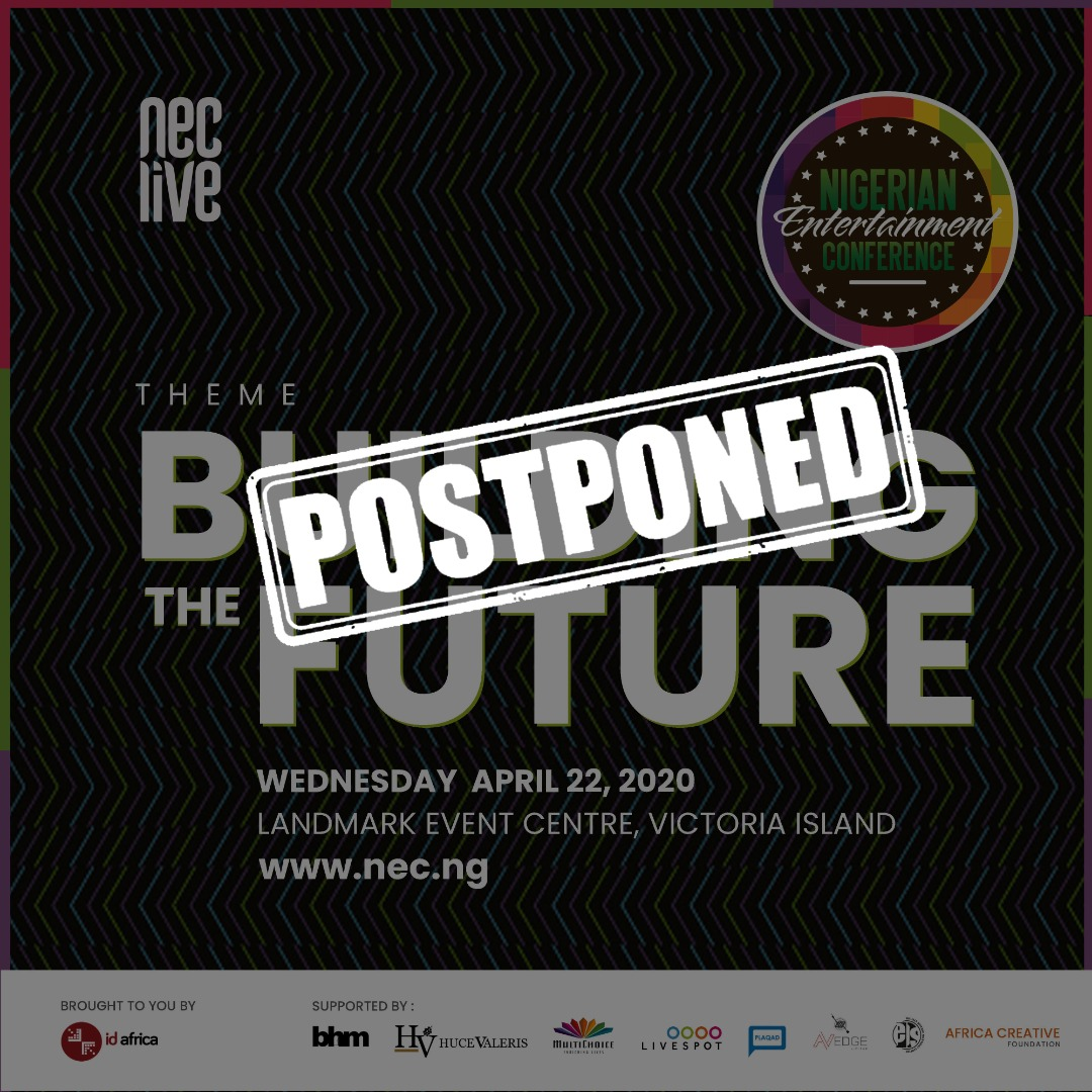 COVID-19: Nigerian Entertainment Conference (NECLive8) Postponed